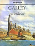 Gardiner, Robert: The Age of the Galley: Mediterranean Oared Vessels Since Pre-Classical Times