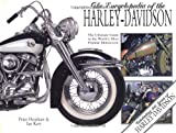 Henshaw, Peter: Encyclopedia of the Harley Davidson: The Ultimate Guide to the World&#39;s Most Popular Motorcycle