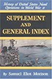 Morison, Samuel Eliot: Supplement and General Index