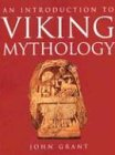 Grant, John: An Introduction to Viking Mythology
