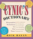 Bayan, Richard: Cynic's Dictionary