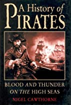 A History of Pirates: Blood and Thunder on…
