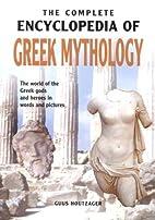 The Complete Encyclopedia of Greek Mythology…