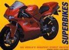 Alan Dowds: Superbikes: The World's Greatest Street Racers