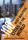 Rebo: 100 Most Beautiful Cities Of The World: A Journey Across Five Continents