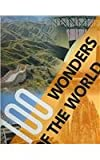 Rebo: 100 Wonders Of The World: The Finest Treasures Of Civilization And Nature On Five Continents