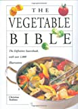 Teubner, Christian: The Vegetable Bible