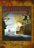 Cawthorne, Nigel: Pirates an Illustrated History