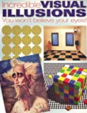 Seckel, Al: Incredible Visual Illusions