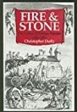 Duffy, Christopher: Fire And Stone: The Science of Fortress Warfare 1660-1860