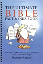 The Ultimate Bible Fact & Quiz Book by…