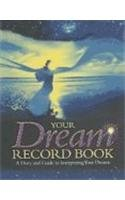Your Dream Record Book - A Diary and Guide…