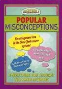 Incredible Popular Misconceptions by…