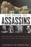 The Book of Assassins: A Biographical…
