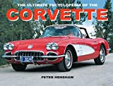 Henshaw, Peter: The Ultimate Encyclopedia of the Corvette