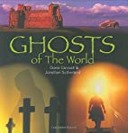 Ghosts of the World by Diane Canwell