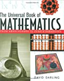 Darling, David: The Universal Book of Mathematics: From Abracadabra to Zeno&#39;s Paradoxes