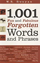 1001 Fun and Fabulous Forgotten Words and…