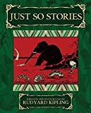 Kipling, Rudyard: Just So Stories