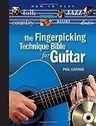 The Fingerpicking Technique Bible for Guitar…