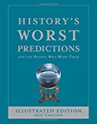 History's Worst Predictions: And the…