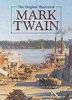 The original illustrated Mark Twain :…