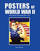 Posters of World War II by Peter Darman