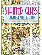 Stained Glass Coloring Book: Beautiful…