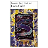Gary, Romain: Gros ­Calin (French Edition)