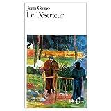 Giono, Jean: Le Deserteur et Autres Recits (French Edition)