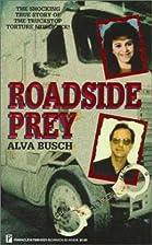 Roadside Prey by Alva Busch