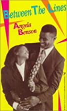 Between the Lines by Angela Benson