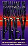 Johnstone, William W.: Prey