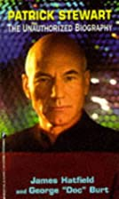 Patrick Stewart: The Unauthorized Biography…
