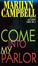 Come into My Parlor by Marilyn Campbell