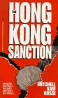 The Hong Kong Sanction by Mitchell Rossi