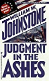 Johnstone, William W.: Judgment in the Ashes