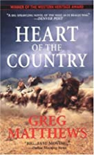Heart of the Country av Greg Matthews
