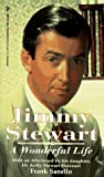Sanello, Frank: Jimmy Stewart : A Wonderful Life