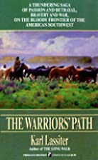 The Warriors' Path by Karl Lassiter