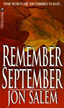 Remember September by Jon Salem
