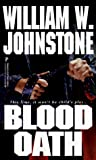 William Johnstone: Blood Oath