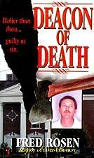 Deacon Of Death by Fred Rosen