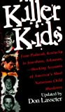Lasseter, Don: Killer Kids