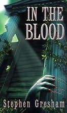 In The Blood (Pinnacle horror) by Stephen…