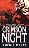 Baker, Trisha: Crimson Night