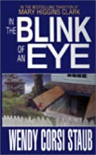 In the Blink of an Eye by Wendy Corsi Staub