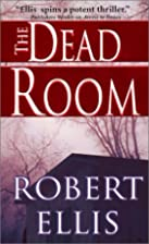 The Dead Room by Robert Ellis