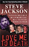 Jackson, Steve: Love Me to Death