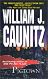 Cauntitz, William J.: Pigtown